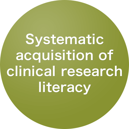 Systematic acquisition of clinical research literacy